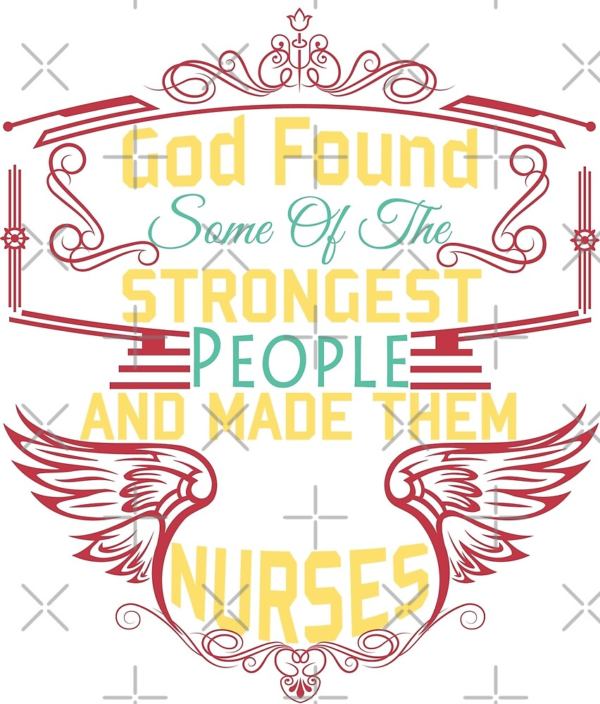 God Found Some Of The Strongest People and Made Them NURSES\