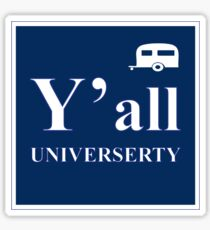Y'all Universerty Sticker