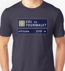 Col du Tourmalet, Road Sign, France Unisex T-Shirt