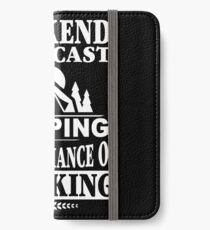 Weekend Forecast: Camping With A Chance Of Drinking iPhone Wallet/Case/Skin
