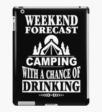 Weekend Forecast: Camping With A Chance Of Drinking iPad Case/Skin