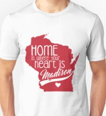 Home is Madison T-Shirt