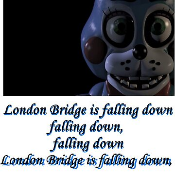 Five Nights at Freddy's 2: London Bridge by ArianaFaithJ