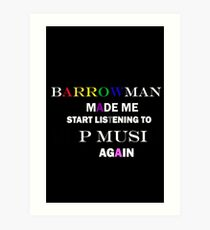 Barrowman made me do it (colorful) Art Print
