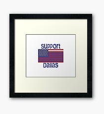 Support Dallas Framed Print