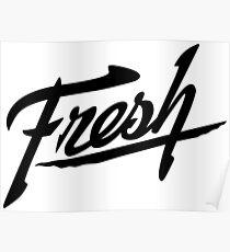 Fresh - Black Poster