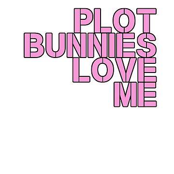 Plot Bunnies Love Me - Pink by vampyremuffin