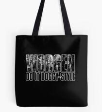 Worgen Do It Doggy-Style Tote Bag