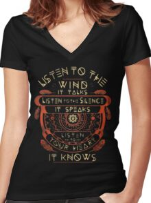 NATIVE AMERICAN LISTEN TO THE WIND IT TALKS LISTEN TO THE SILENCE IT SPEAKS LISTEN YOUR HEART IT KNOWS Women's Fitted V-Neck T-Shirt