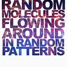 «Solo somos moléculas aleatorias» de bd0m