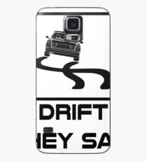 Build a drift missile they said... Case/Skin for Samsung Galaxy