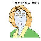 The Truth is Out There by katherine montalto