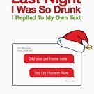 Letzte Nacht war ich so betrunken - Weihnachtsvariante von Candywrap Design
