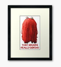 DHMIS - Boring Don't Hug Me I'm Scared 1 Framed Print