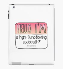 Hello I'm a high-functioning sociopath iPad Case/Skin