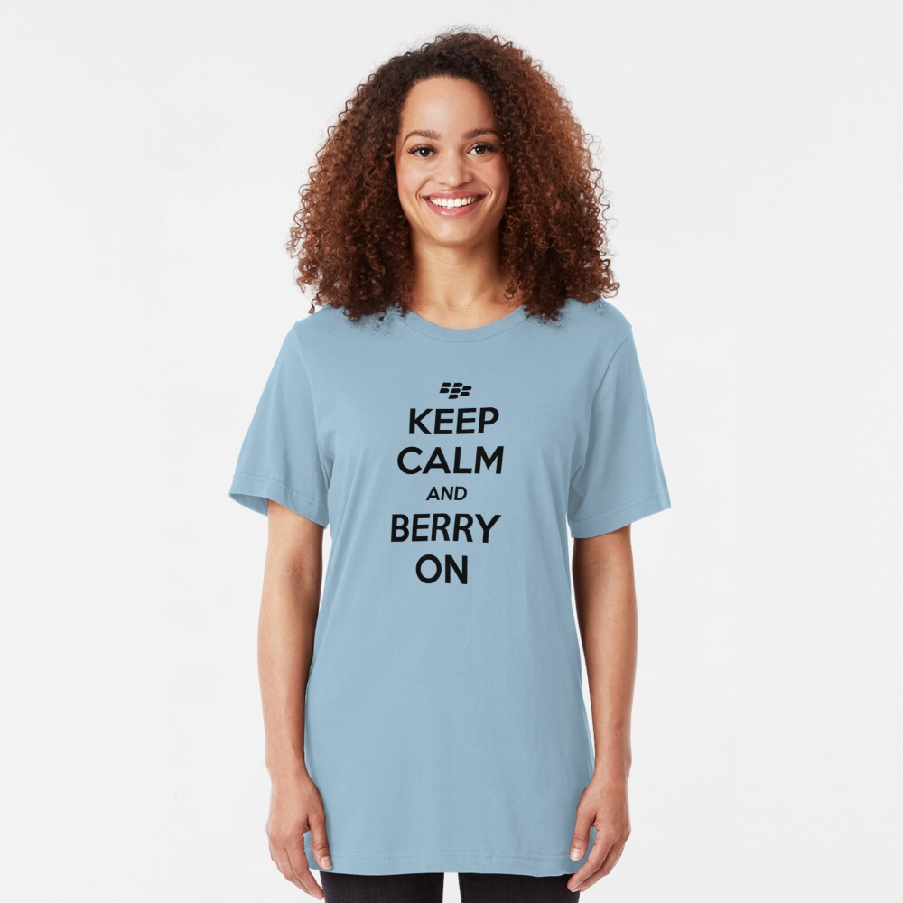 Keep Calm and Berry On Slim Fit T-Shirt