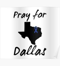 Pray for Dallas Poster