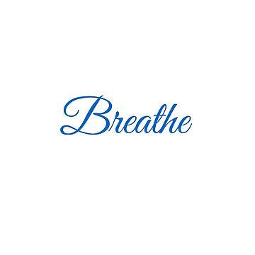 Breathe by GraceHelen
