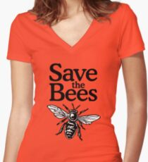 Save The Bees Beekeeper Quote Design Women's Fitted V-Neck T-Shirt