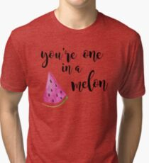 Youre One in a Million Tri-blend T-Shirt