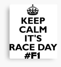 keep calm its race day black Canvas Print