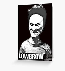 Lowbrow Bevis Greeting Card