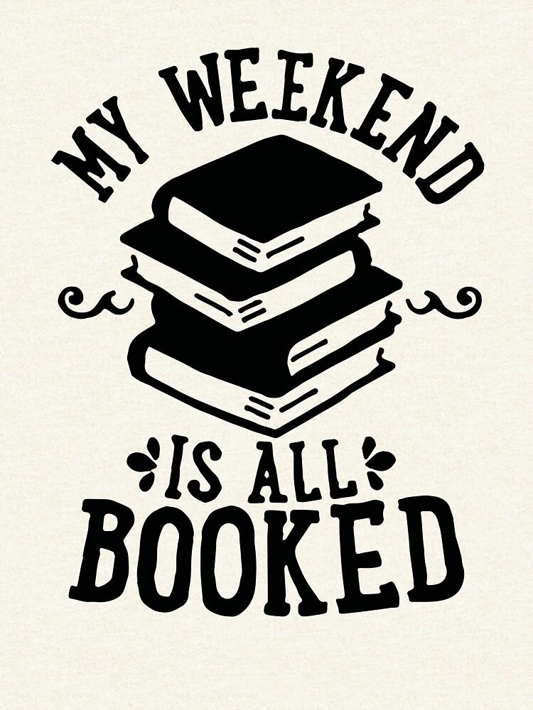 Mein Wochenende ist alles gebucht von beatdesigns