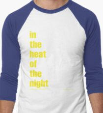 In the heat of the night T-Shirt