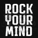 Rock Your Mind by e2productions