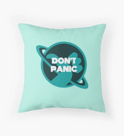 DON'T PANIC Throw Pillow