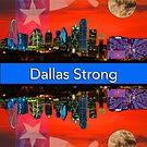 Dallas Strong - Sunset Dallas Skyline by Warren Paul Harris