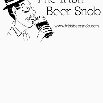 Irish Beer Snob Black by irishbeersnob
