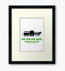 Yoda (do or do no, there is no try) Framed Print