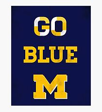 Go Blue Poster Photographic Print