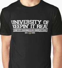 University of Keepin' It Real Graphic T-Shirt