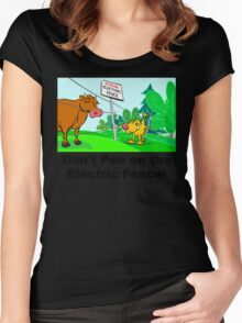 Don't Pee on the Electric Fence Women's Fitted Scoop T-Shirt