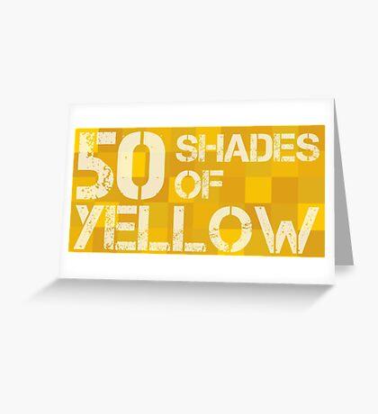 50 Shades of Yellow Greeting Card