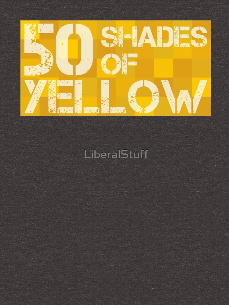 50 Shades of Yellow by LiberalStuff