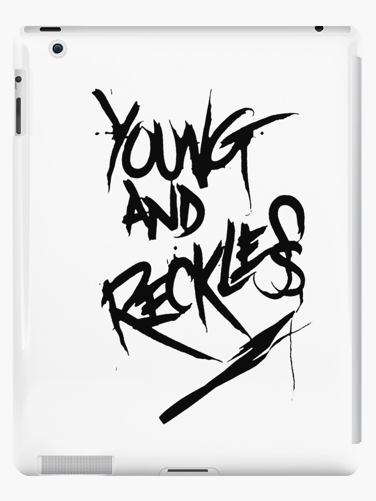 Young and Reckless by Queencherrie