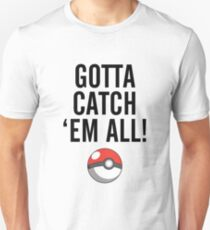 POKEMON GO CATCH THEM ALL T-Shirt