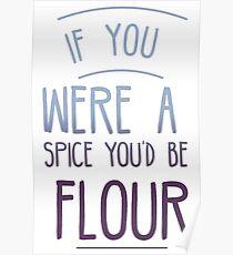 You'd Be Flour Poster