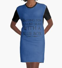 Waiting For A Mad Man With A Blue Box Graphic T-Shirt Dress