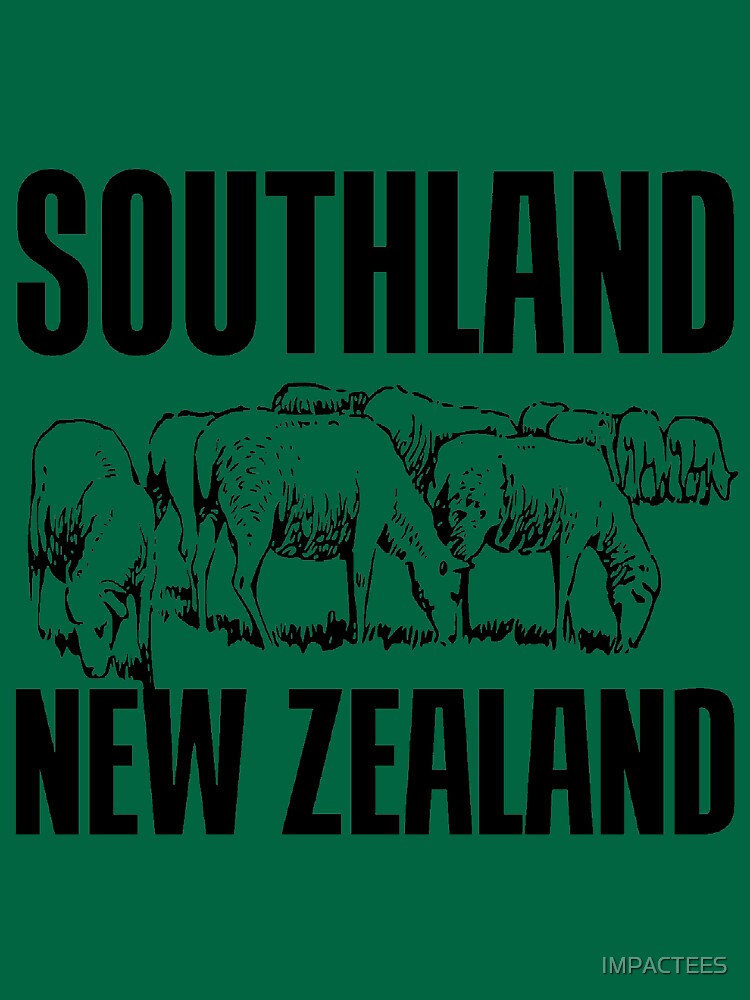 SOUTHLAND, NZ by IMPACTEES