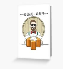 Hipster Beer Illustration with moto No beard no beer Greeting Card