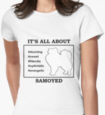 It's all about Samoyed Women's Fitted T-Shirt