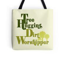 Tree hugger humor Tote Bag
