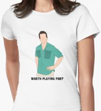 Worth Playing For? Women's Fitted T-Shirt