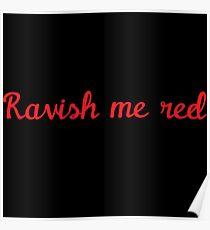 Ravish Me Red Poster