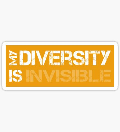My Diversity is Invisible Sticker