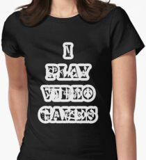I play video games - in white Women's Fitted T-Shirt